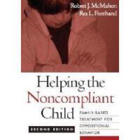 【预订】Helping the Noncompliant Child: Family-Based
