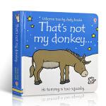 儿童英文原版绘本 That's Not My Donkey 那不是我的驴 0-3岁幼儿启蒙撕不烂纸板书 Usborne