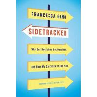 【预订】Sidetracked: Why Our Decisions Get Derailed, and How