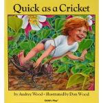 英文原版 Quick as a Cricket 我像蟋蟀一样快 平装大开本 Audrey Wood 廖彩杏书单 儿童绘
