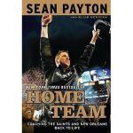 【预订】Home Team: Coaching the Saints and New Orleans Back