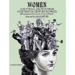 【预订】Women: A Pictorial Archive from Nineteenth-Century