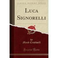 【预订】Luca Signorelli (Classic Reprint)