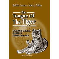 【预订】Tongue of the Tiger: Overcoming Language Barriers in