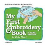 【预订】My First Embroidery Book: A Name Sampler [With
