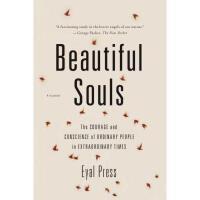 【预订】Beautiful Souls: The Courage and Conscience of