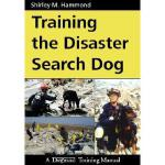 【预订】Training the Disaster Search Dog: A Dogwise Training