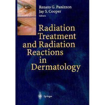 【预订】Radiation Treatment and Radiation Reactions in 美国库房发货,通常付款后3-5周到货!