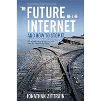 【预订】The Future of the Internet -- And How to Stop It