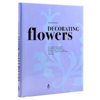 DECORATING FLOWERS 花艺装饰 插花设计 室内装饰设计画册 绿植 花卉植物摆设参考书籍