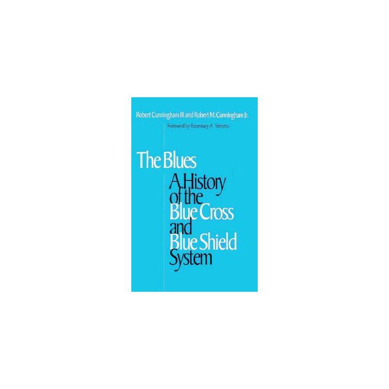 【预订】The Blues: A History of the Blue Cross and Blue Shield System 预订商品,需要1-3个月发货,非质量问题不接受退换货。