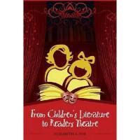 【预订】From Children's Literature to Readers Theatre