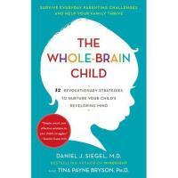【现货】英文原版 The Whole-Brain Child 全脑教养法:拓展儿童思维的12项革命性策略 12 Revo