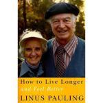 【预订】How to Live Longer and Feel Better