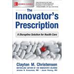【预订】The Innovator's Prescription: A Disruptive Solution for