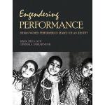 【预订】Engendering Performance: Indian Women Performers in