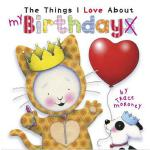 【预订】The Things I Love about Birthdays