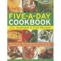 【预订】Five-A-Day Cookbook: 200 Vegetable & Fruit Recipes: