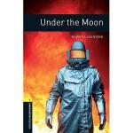【预订】Oxford Bookworms Library: Under the Moon: Level 1: