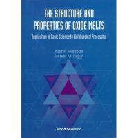 【预订】The Structure and Properties of Oxide Melts: