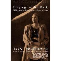 【预订】Playing in the Dark: Whiteness and the Literary