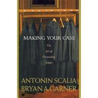 【预订】Making Your Case: The Art of Persuading Judges Y97803141