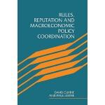 【预订】Rules, Reputation and Macroeconomic Policy Coordination