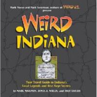 【预订】Weird Indiana: Your Travel Guide to Indiana's Local Y97