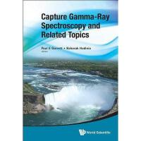 【预订】Capture Gamma-Ray Spectroscopy and Related Topics: Y978
