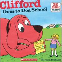英文原版Clifford Goes To Dog School (8X8)大红狗去上学