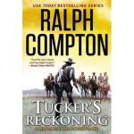 【预订】Ralph Compton Tucker's Reckoning