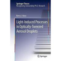【预订】Light-Induced Processes in Optically-Tweezed Aerosol