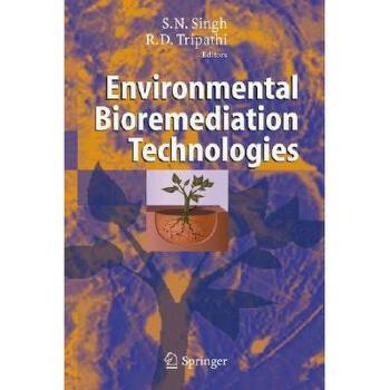 【预订】Environmental Bioremediation Technologies 美国库房发货,通常付款后3-5周到货!