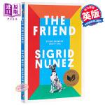 【中商原版】朋友(2018美国图书奖)英文原版 The Friend Sigrid Nunez Virago Pres