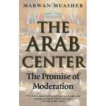 【预订】The Arab Center: The Promise of Moderation
