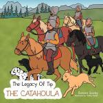 【预订】The Legacy of Tip: The Catahoula