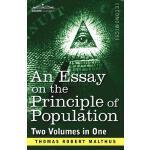 【预订】An Essay on the Principle of Population (Two Volumes in