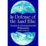【预订】In Defense of Land Ethic: Essays in Environmental