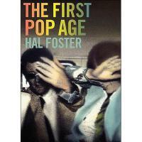 【预订】The First Pop Age: Painting and Subjectivity in the