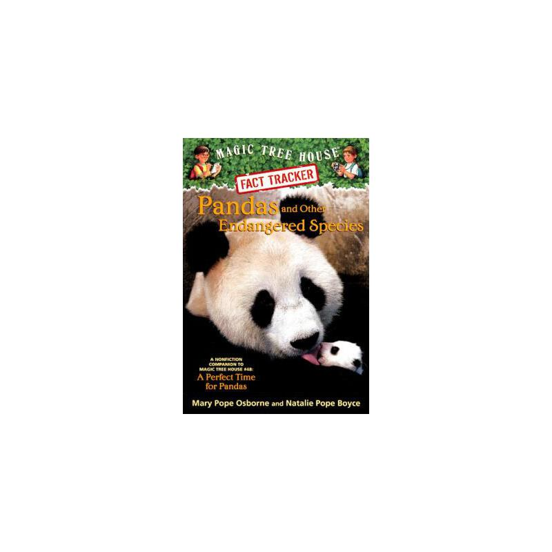 【预订】Pandas and Other Endangered Species: A Nonfiction Companion to Magic Tree House #48: A Perfect Time for Pandas 预订商品,需要1-3个月发货,非质量问题不接受退换货。
