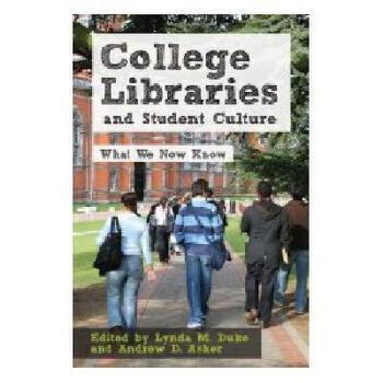 【预订】College Libraries and Student Culture: What We Now 美国库房发货,通常付款后3-5周到货!