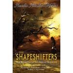 【预订】The Shapeshifters The Kiesha'ra of the Den of Shadows