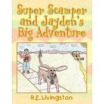 【预订】Super Scamper and Jayden's Big Adventure