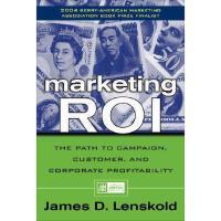 【预订】Marketing Roi: The Path to Campaign, Customer, and