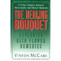 【预订】The Healing Bouquet: Exploring Bach Flower Remedies