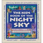 【预订】The Kids Book of the Night Sky