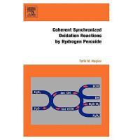 【预订】Coherent Synchronized Oxidation Reactions by