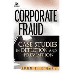 【预订】Corporate Fraud: Case Studies In Detection And