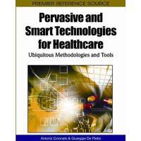【预订】Pervasive and Smart Technologies for Healthcare:
