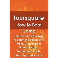 【预订】Foursquare How to Boot Camp: The Fast and Easy Way